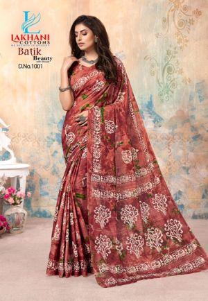 Lakhani Batik Beauty Printed Cotton Saree Collection